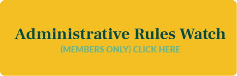 Administrative Rules Watch (Members Only) Click here