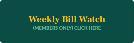 Weekly Bill Watch (Members Only) Click here