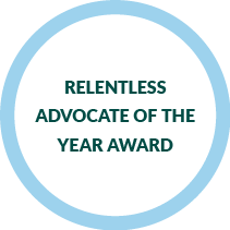 Relentless Advocate of the Year Award
